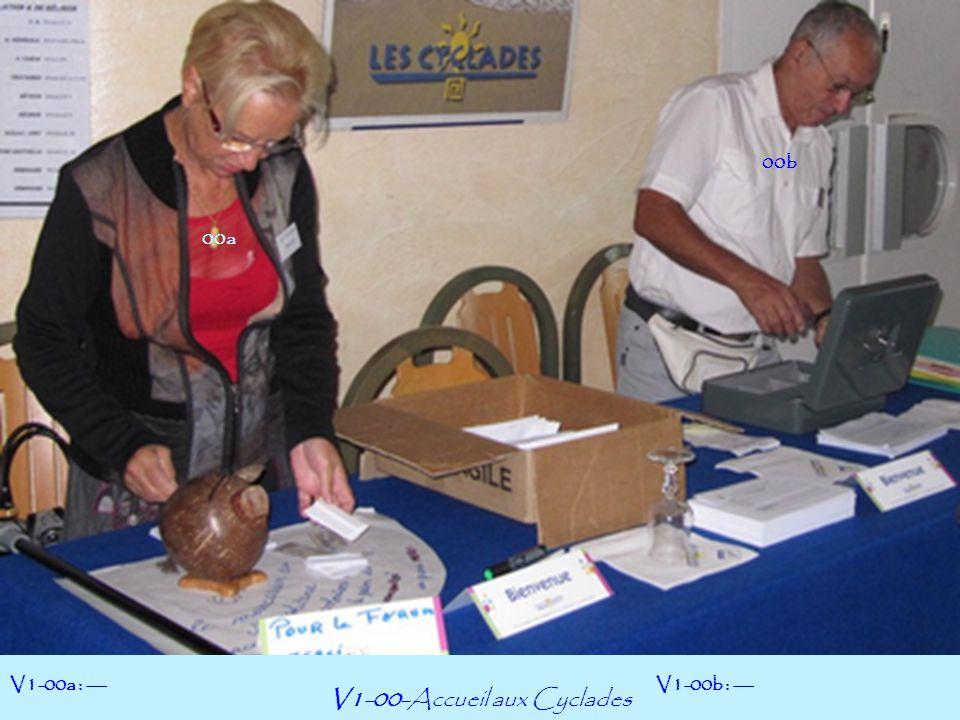 V1-00-Accueil aux Cyclades V1-00a : ---V1-00b : --- 00a 00b
