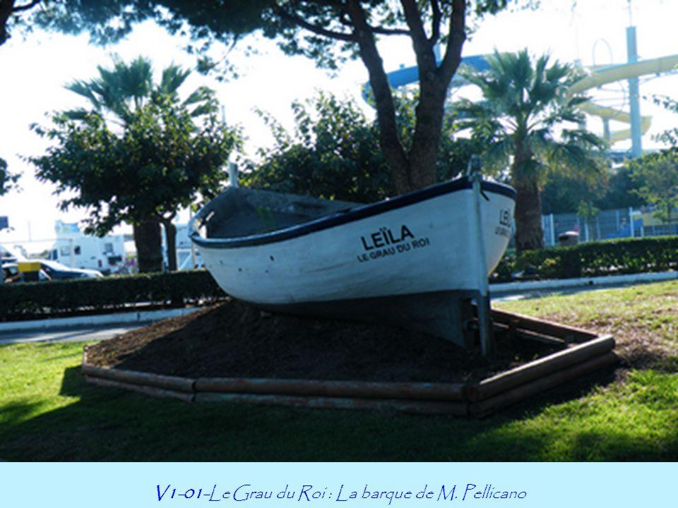 V1-01-Le Grau du Roi : La barque de M. Pellicano