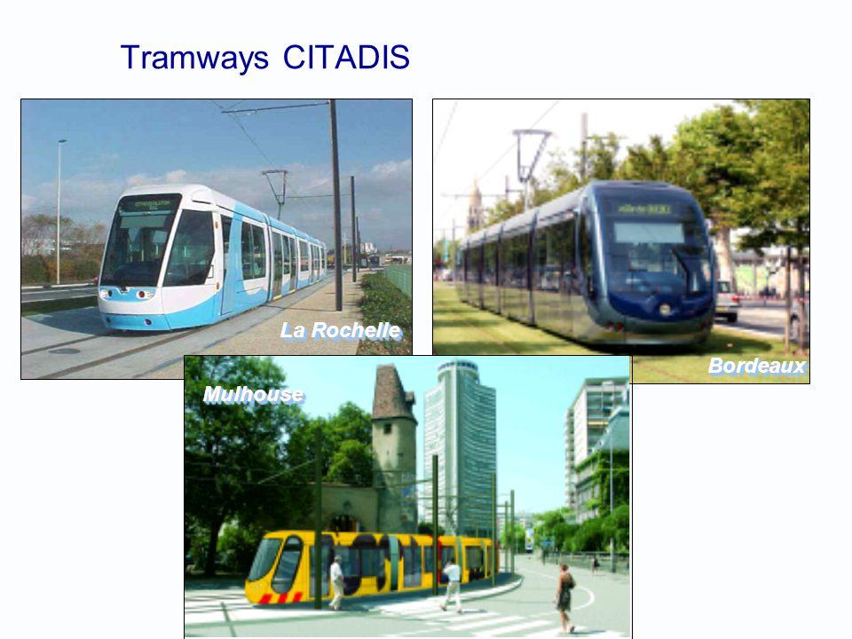 Tramways CITADIS La Rochelle BordeauxBordeaux MulhouseMulhouse