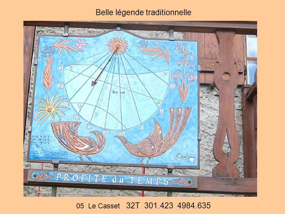 05 Le Casset 32T 301.423 4984.635 Belle légende traditionnelle