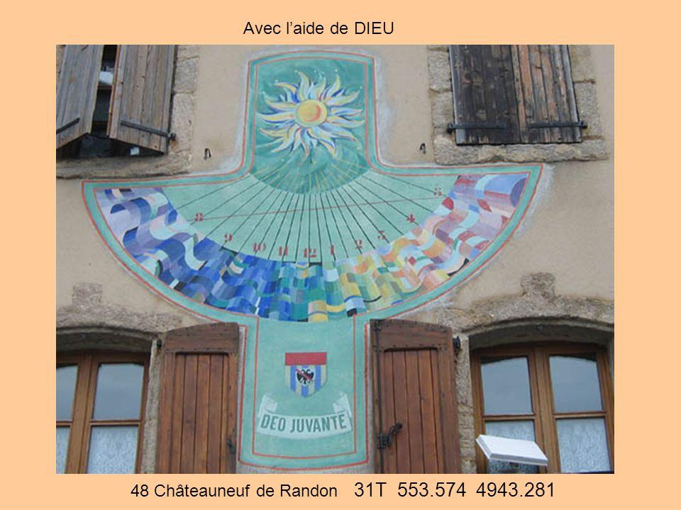 48 Châteauneuf de Randon 31T 553.574 4943.281 Avec l'aide de DIEU