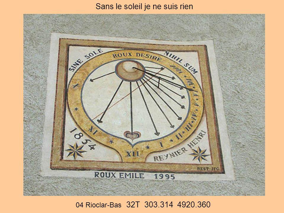 04 Rioclar-Bas 32T 303.314 4920.360 Sans le soleil je ne suis rien