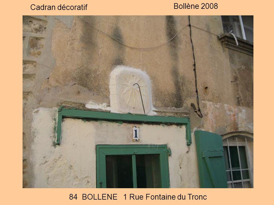 Cadran décoratif Bollène 2008 84 BOLLENE 1 Rue Fontaine du Tronc