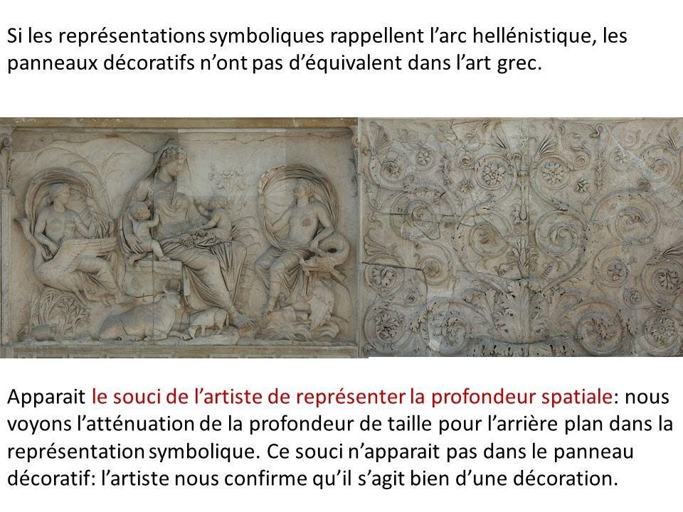 Si les représentations symboliques rappellent l'arc hellénistique, les panneaux décoratifs n'ont pas d'équivalent dans l'art grec. Apparait le souci d