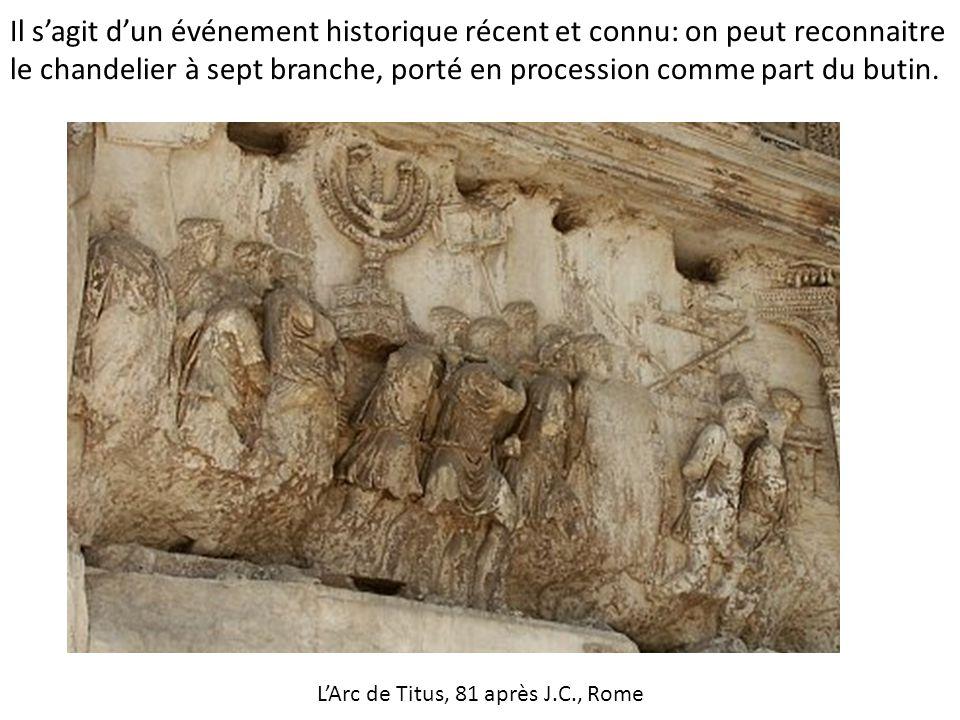 Il s'agit d'un événement historique récent et connu: on peut reconnaitre le chandelier à sept branche, porté en procession comme part du butin. L'Arc