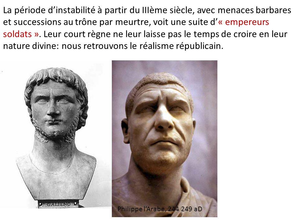 La période d'instabilité à partir du IIIème siècle, avec menaces barbares et successions au trône par meurtre, voit une suite d'« empereurs soldats ».