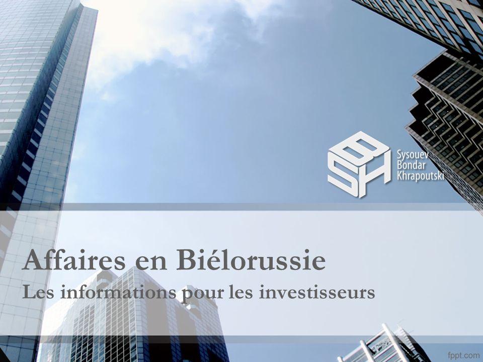 Affaires en Biélorussie Les informations pour les investisseurs