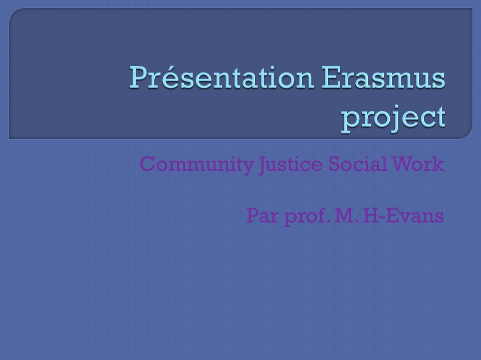 Community Justice Social Work Par prof. M. H-Evans