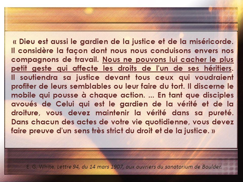 « Dieu est aussi le gardien de la justice et de la miséricorde.