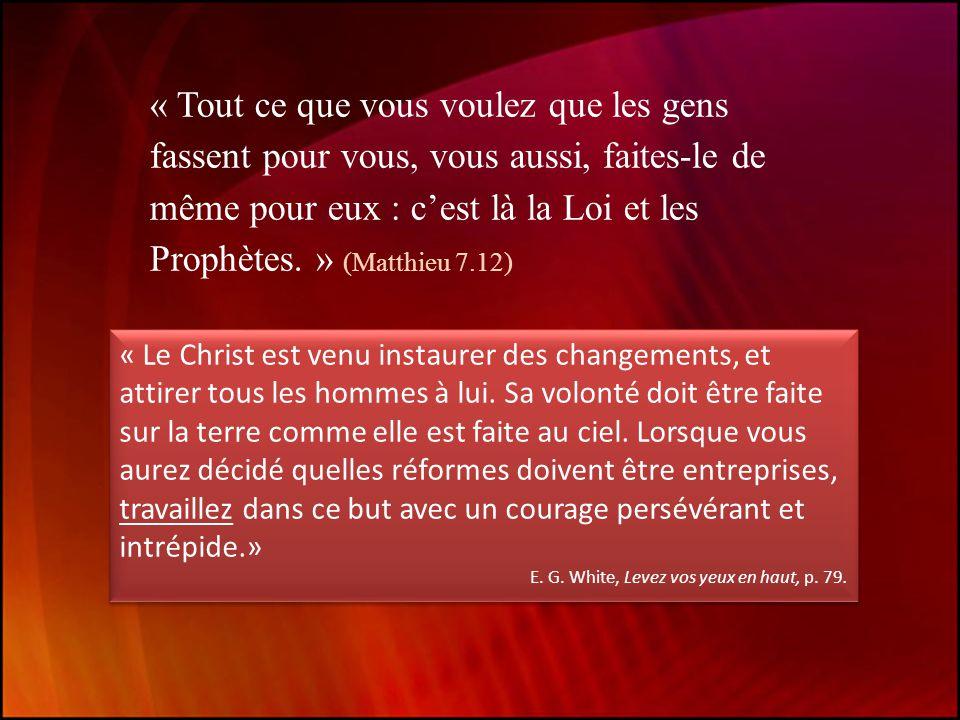 « Tout ce que vous voulez que les gens fassent pour vous, vous aussi, faites-le de même pour eux : c'est là la Loi et les Prophètes.