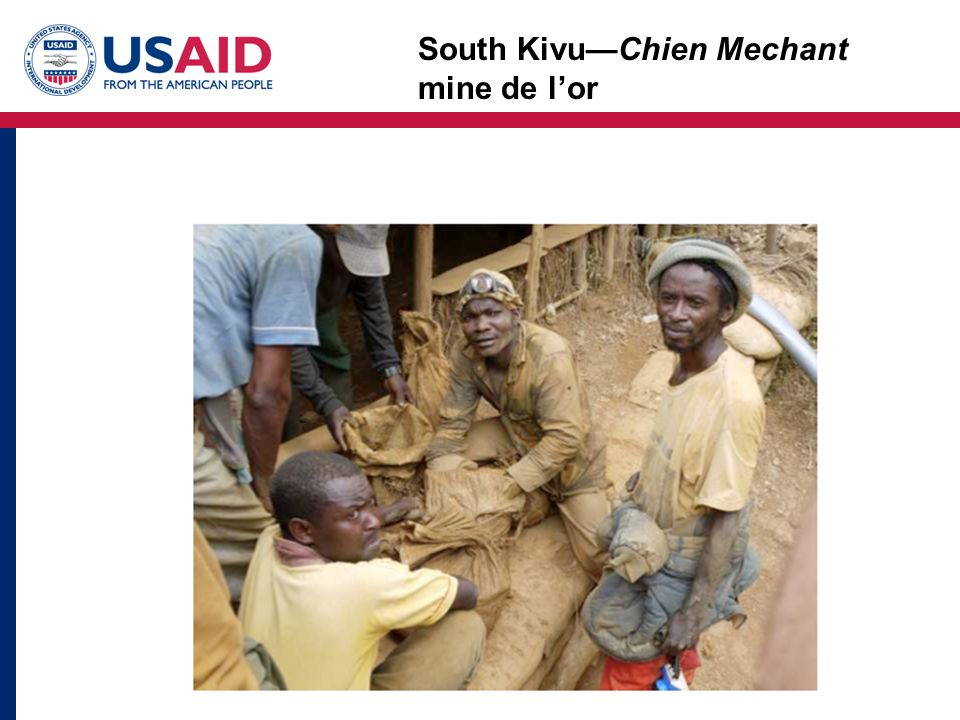 South Kivu—Chien Mechant mine de l'or