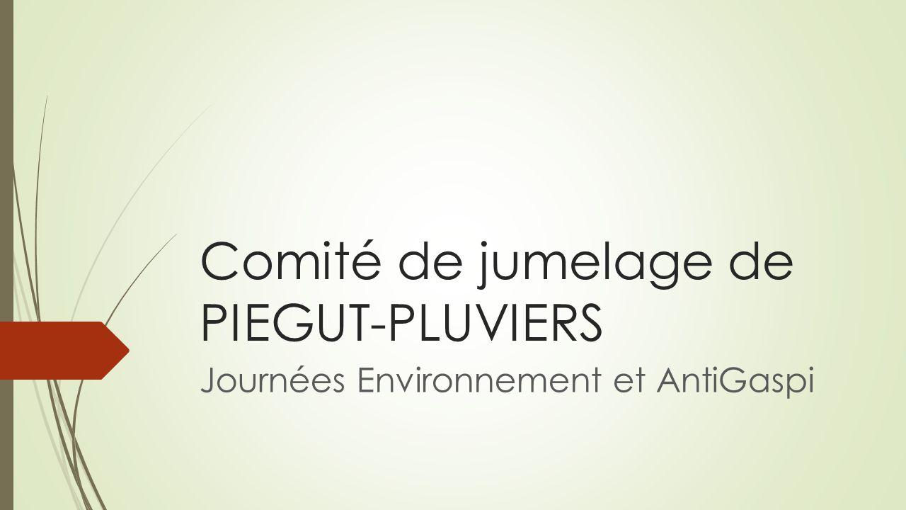 Comité de jumelage de PIEGUT-PLUVIERS Journées Environnement et AntiGaspi