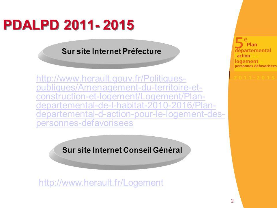 PDALPD 2011- 2015 http://www.herault.gouv.fr/Politiques- publiques/Amenagement-du-territoire-et- construction-et-logement/Logement/Plan- departemental