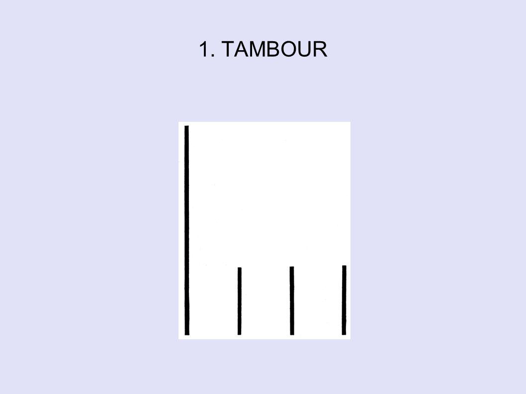 1. TAMBOUR