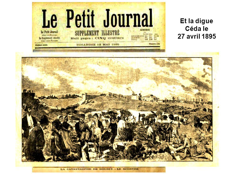 Et la digue Céda le 27 avril 1895