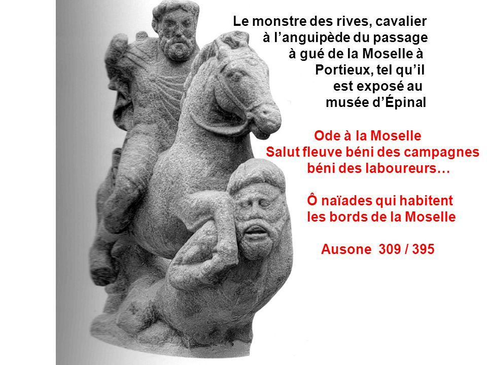Le monstre des rives, cavalier à l'anguipède du passage à gué de la Moselle à Portieux, tel qu'il est exposé au musée d'Épinal Ode à la Moselle Salut