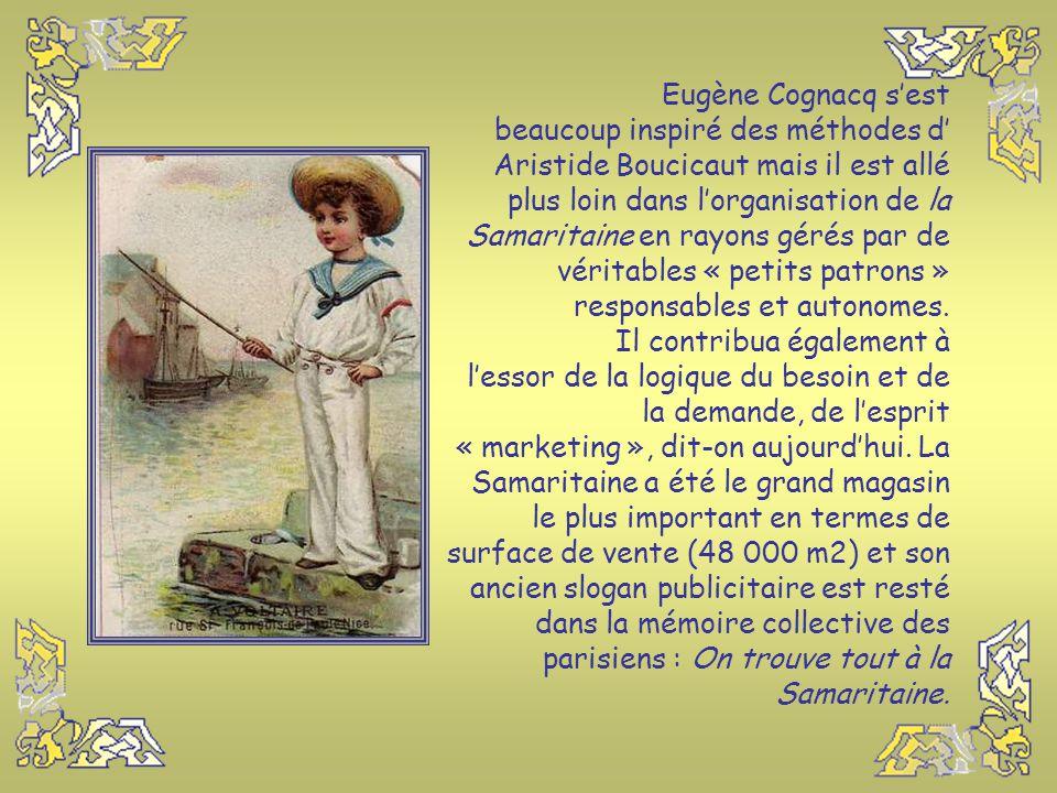 « La Samaritaine » est fondée en 1869, par Eugène Cognacq et Marie-Louise Jay, son épouse, une ancienne première vendeuse du « Bon Marché ». Ce magasi