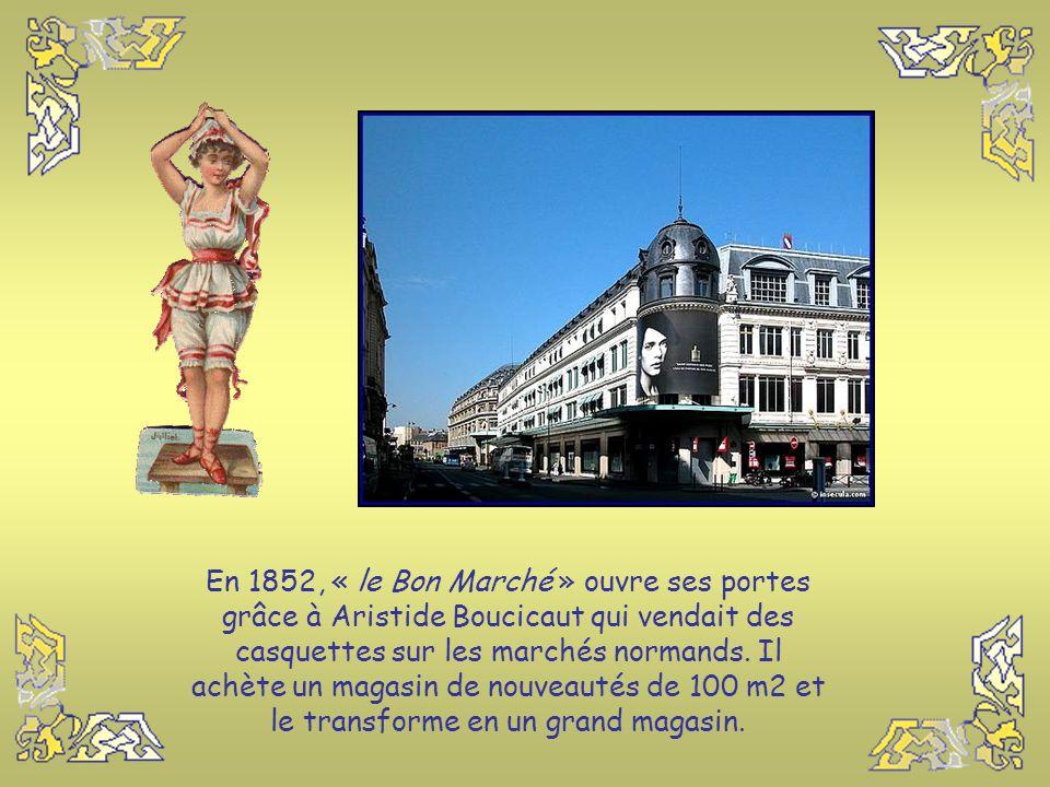Dans ce diaporama vous connaîtrez les origines des Grands Magasins de Paris qui marquèrent un changement radical dans la notion du négoce au détail. P