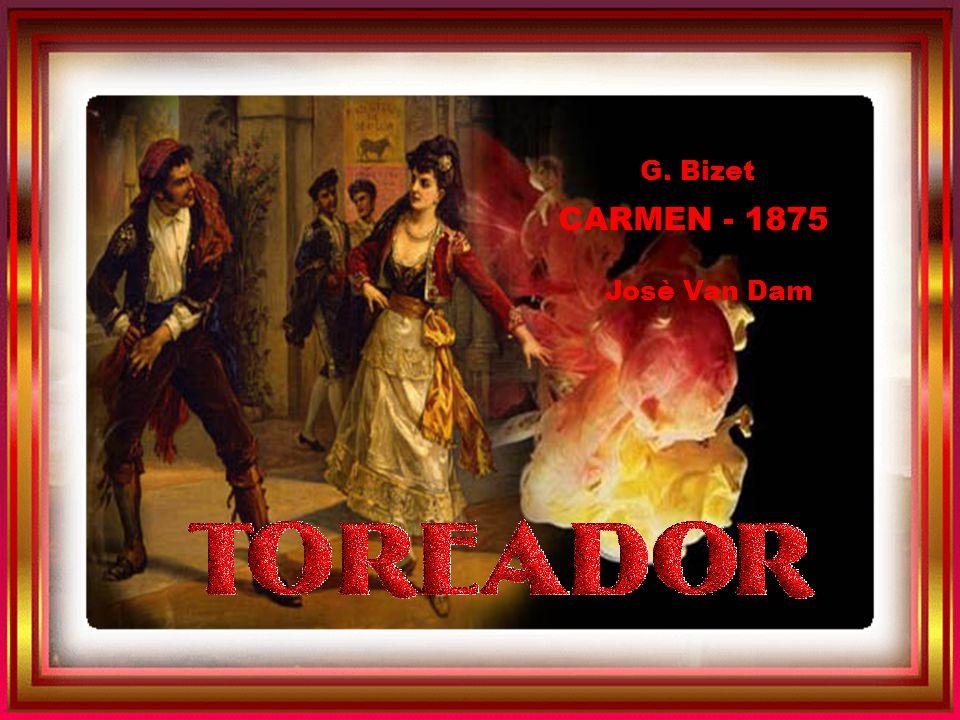 c Sempre sulla barra in alto, a ds, AUTOTRANSIZIONE G. Bizet CARMEN - 1875 Josè Van Dam