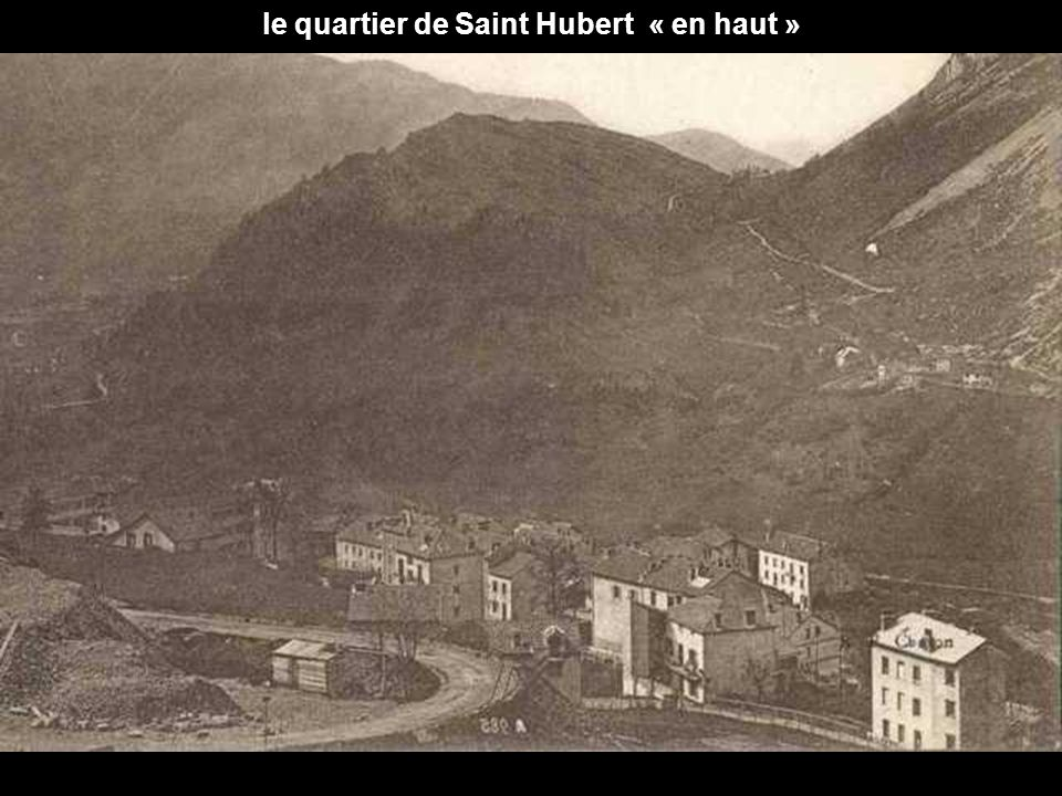 le quartier de Saint Hubert « en haut »
