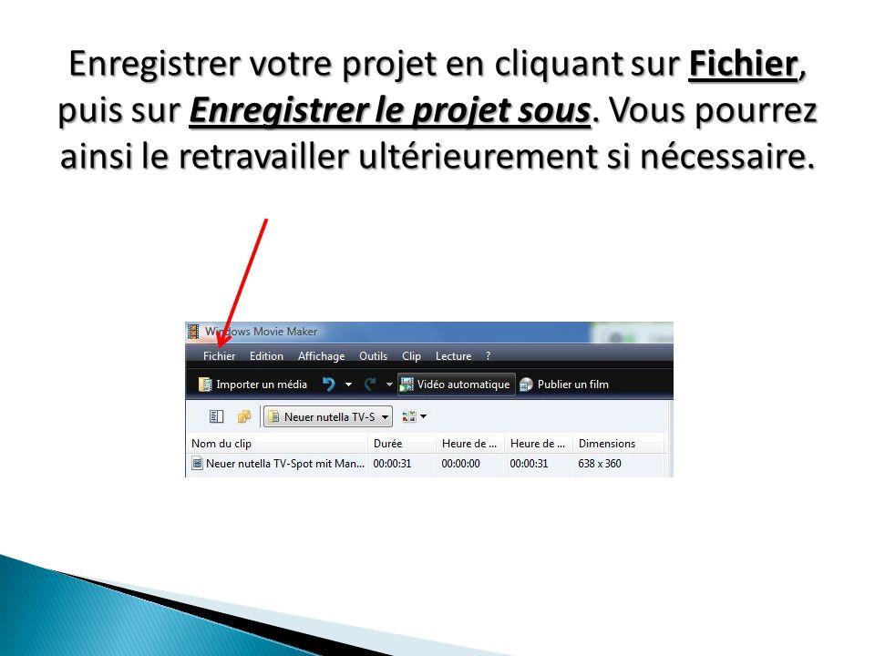 Enregistrer votre projet en cliquant sur Fichier, puis sur Enregistrer le projet sous.