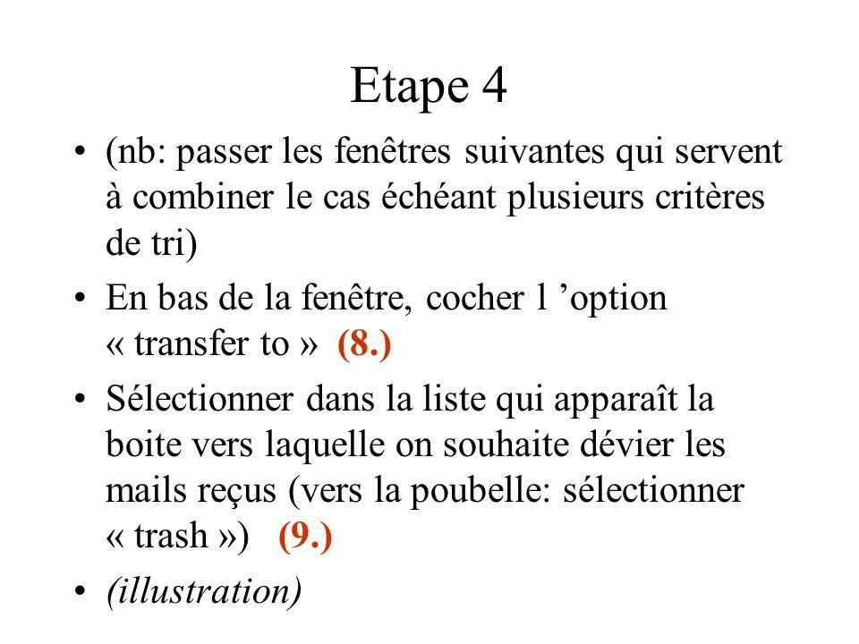 Etape 4 (nb: passer les fenêtres suivantes qui servent à combiner le cas échéant plusieurs critères de tri) En bas de la fenêtre, cocher l 'option « t