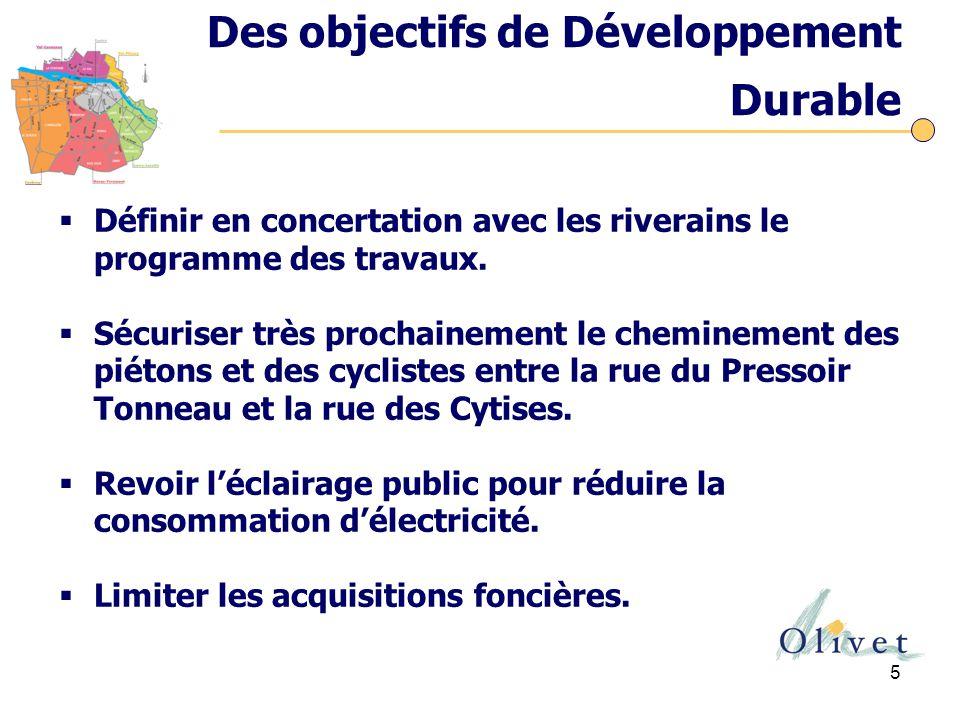 5 Des objectifs de Développement Durable  Définir en concertation avec les riverains le programme des travaux.