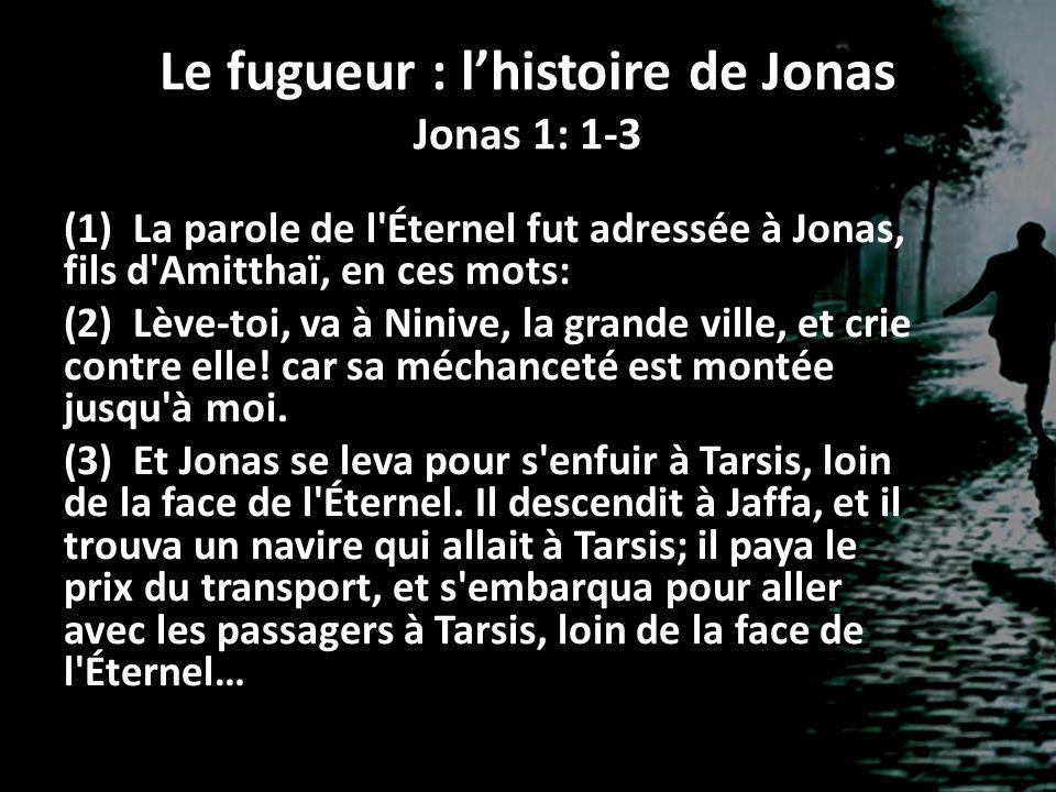 (1) La parole de l'Éternel fut adressée à Jonas, fils d'Amitthaï, en ces mots: (2) Lève-toi, va à Ninive, la grande ville, et crie contre elle! car sa