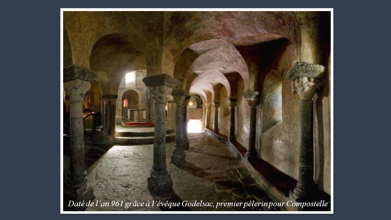 Daté de l'an 961 grâce à l'évêque Godelsac, premier pèlerin pour Compostelle