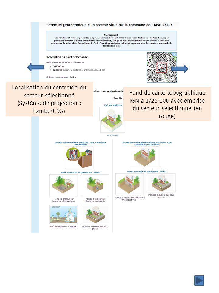 Localisation du centroïde du secteur sélectionné (Système de projection : Lambert 93) Fond de carte topographique IGN à 1/25 000 avec emprise du secte