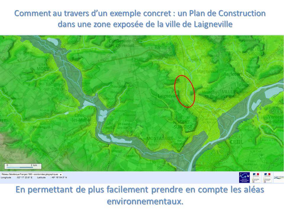 Comment au travers d'un exemple concret : un Plan de Construction dans une zone exposée de la ville de Laigneville En permettant de plus facilement prendre en compte les aléas environnementaux.