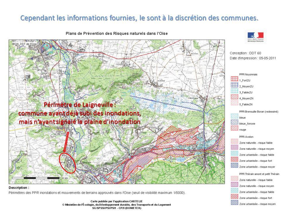 Cependant les informations fournies, le sont à la discrétion des communes. Périmètre de Laigneville : commune ayant déjà subi des inondations, mais n'