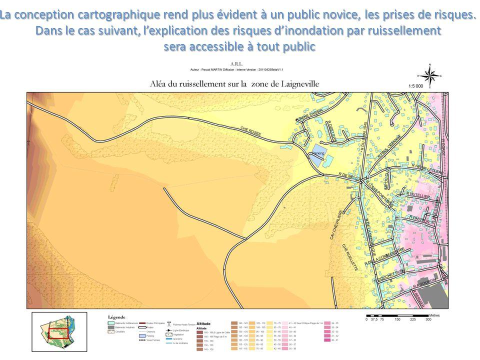 La conception cartographique rend plus évident à un public novice, les prises de risques. Dans le cas suivant, l'explication des risques d'inondation