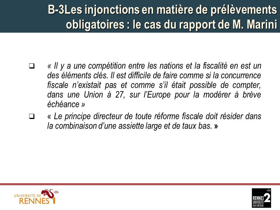 B-3Les injonctions en matière de prélèvements obligatoires : le cas du rapport de M.