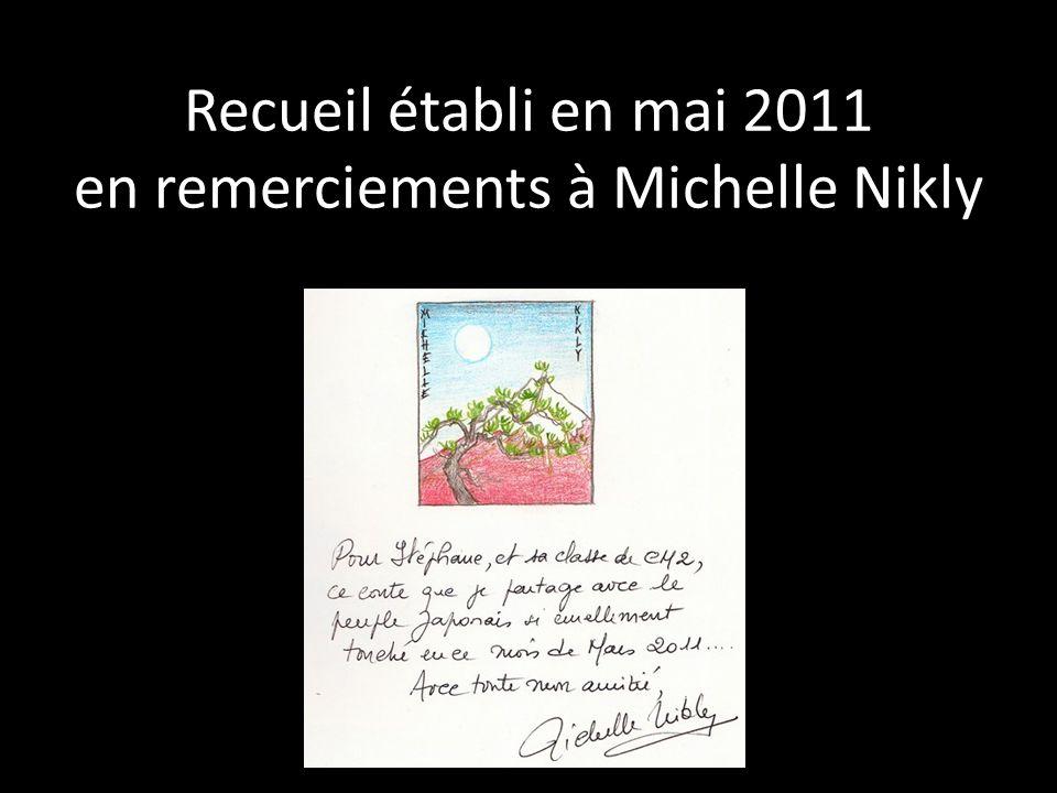 Recueil établi en mai 2011 en remerciements à Michelle Nikly