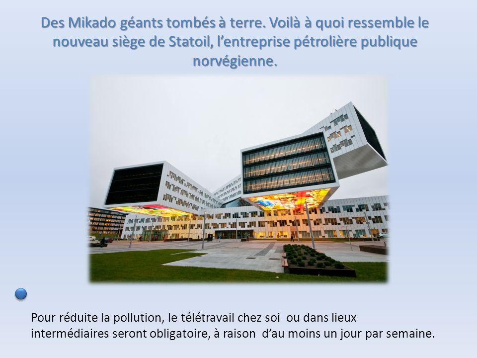 Des Mikado géants tombés à terre. Voilà à quoi ressemble le nouveau siège de Statoil, l'entreprise pétrolière publique norvégienne. Pour réduite la po