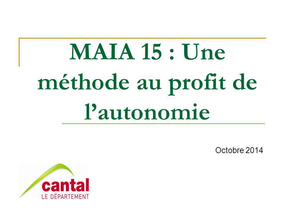 MAIA 15 : Une méthode au profit de l'autonomie Octobre 2014