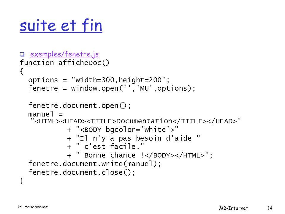 suite et fin  exemples/fenetre.js exemples/fenetre.js function afficheDoc() { options =