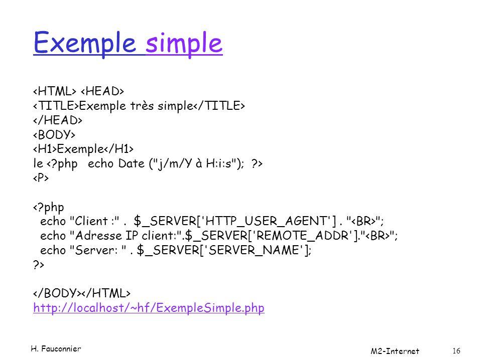 Exemple simplesimple Exemple très simple Exemple le <?php echo