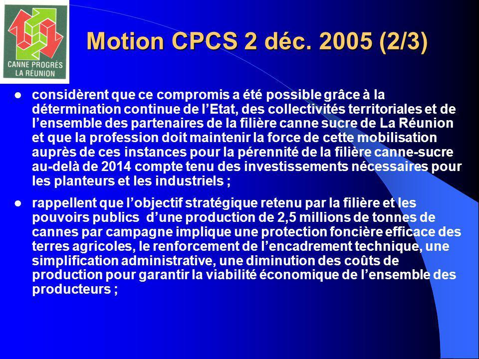 Motion CPCS 2 déc. 2005 (2/3) considèrent que ce compromis a été possible grâce à la détermination continue de l'Etat, des collectivités territoriales