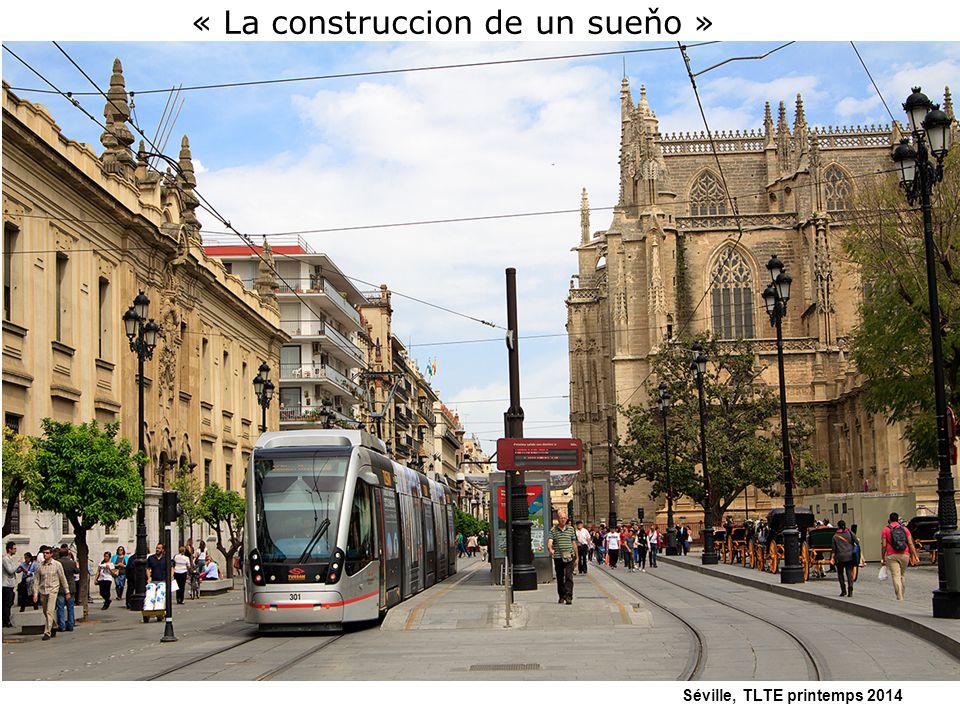 Séville, TLTE printemps 2014 « La construccion de un sueňo »