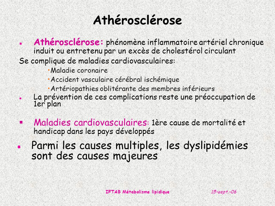 15-sept.-06IFTAB Métabolisme lipidique Structure de la paroi artérielle
