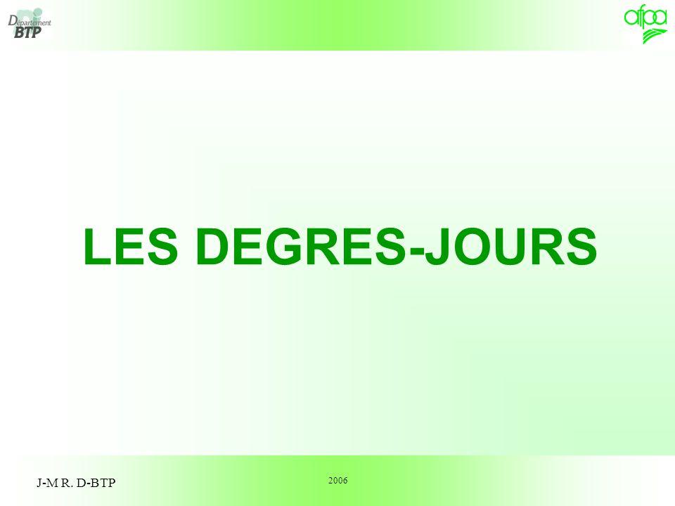 1 J-M R. D-BTP LES DEGRES-JOURS 2006