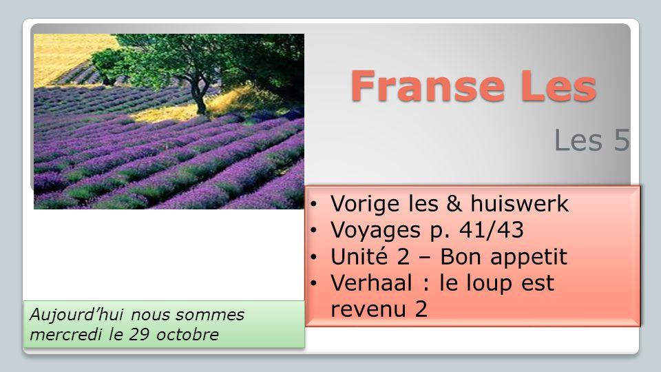 Franse Les Les 5 Vorige les & huiswerk Voyages p.