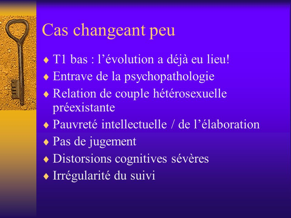 Cas ayant une évolution favorable  Fait d'assumer leur homosexualité (>15)  Psychopathologie peu importante (>10)  Dynamique du groupe