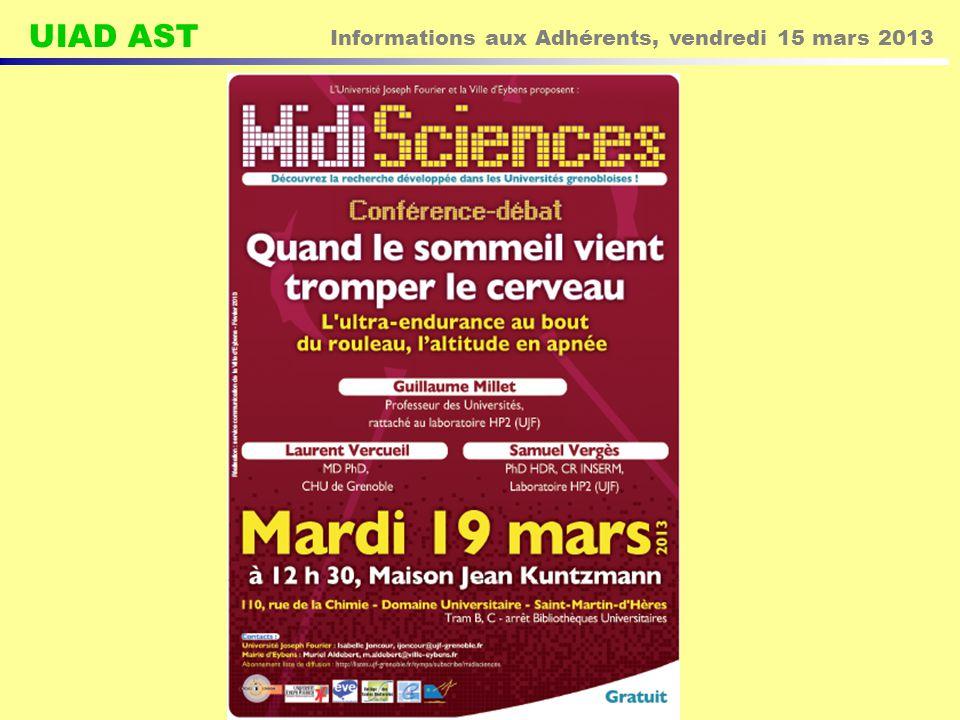 UIAD AST Informations aux Adhérents, vendredi 15 mars 2013