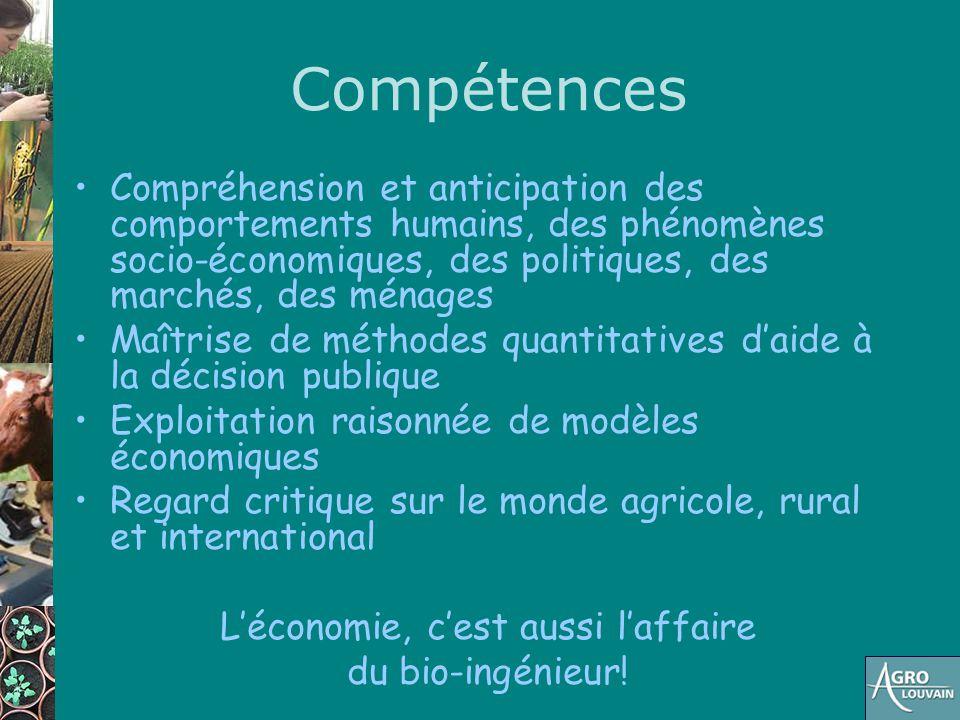 Compétences Compréhension et anticipation des comportements humains, des phénomènes socio-économiques, des politiques, des marchés, des ménages Maîtri
