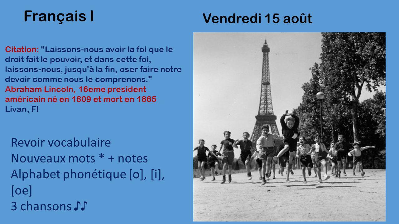 Vendredi 15 août Français I Citation: