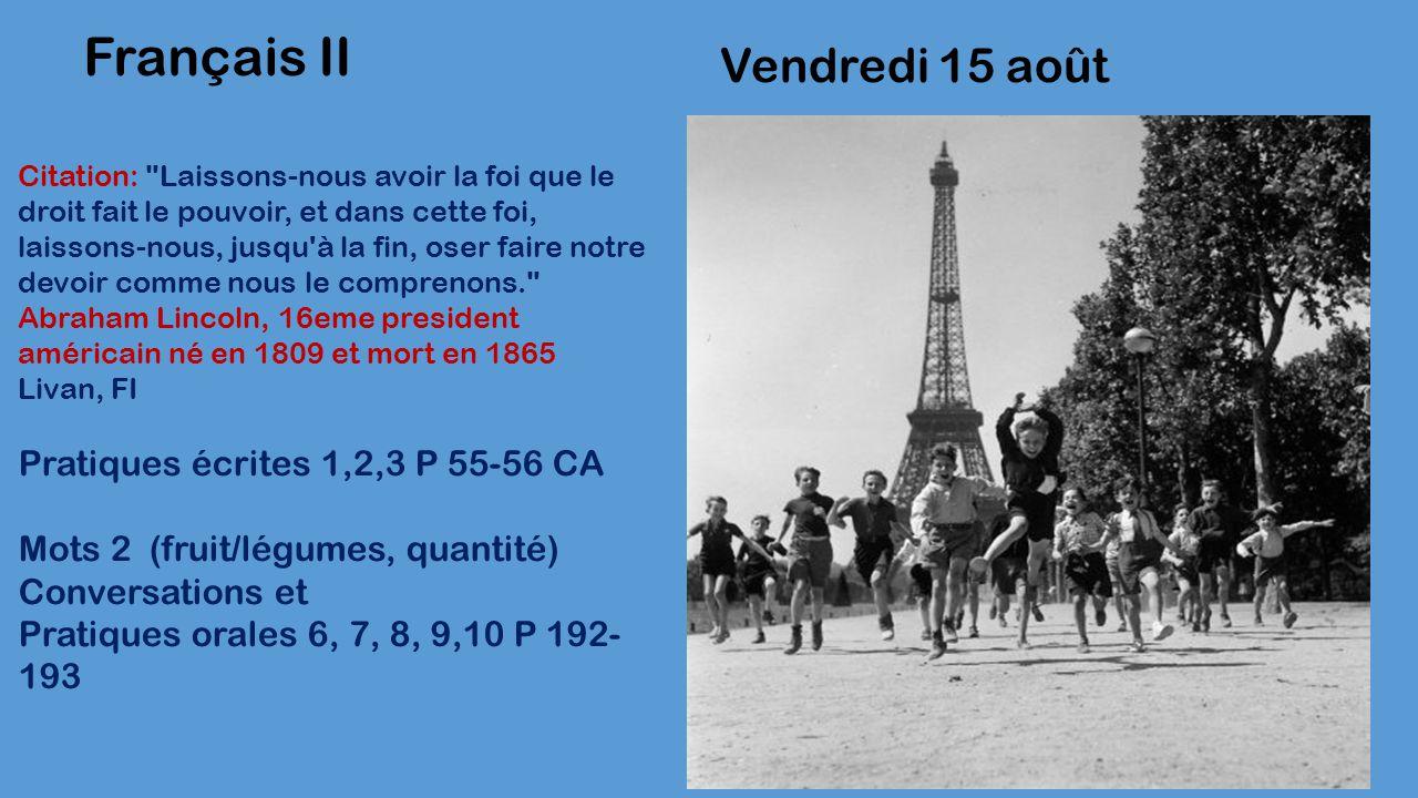 Vendredi 15 août Français II Citation: