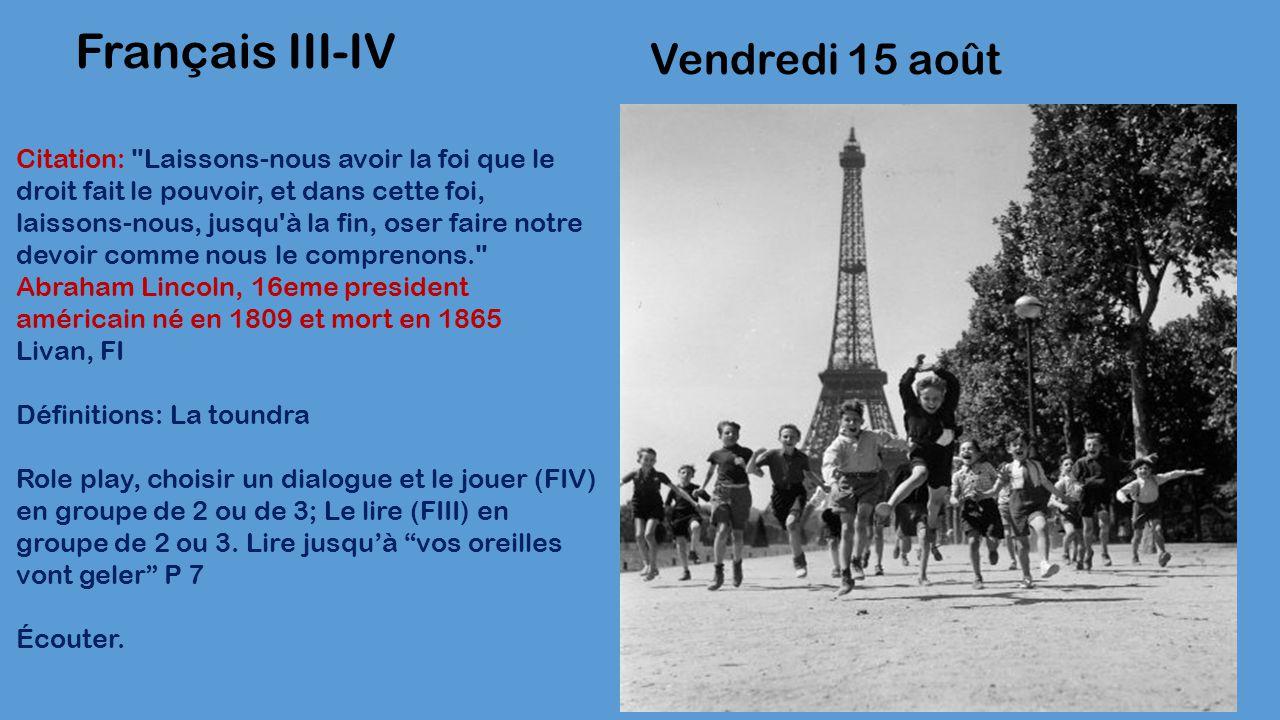 Vendredi 15 août Français III-IV Citation:
